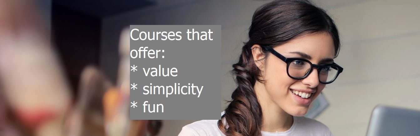 Courses that offer value, simplicity and fun